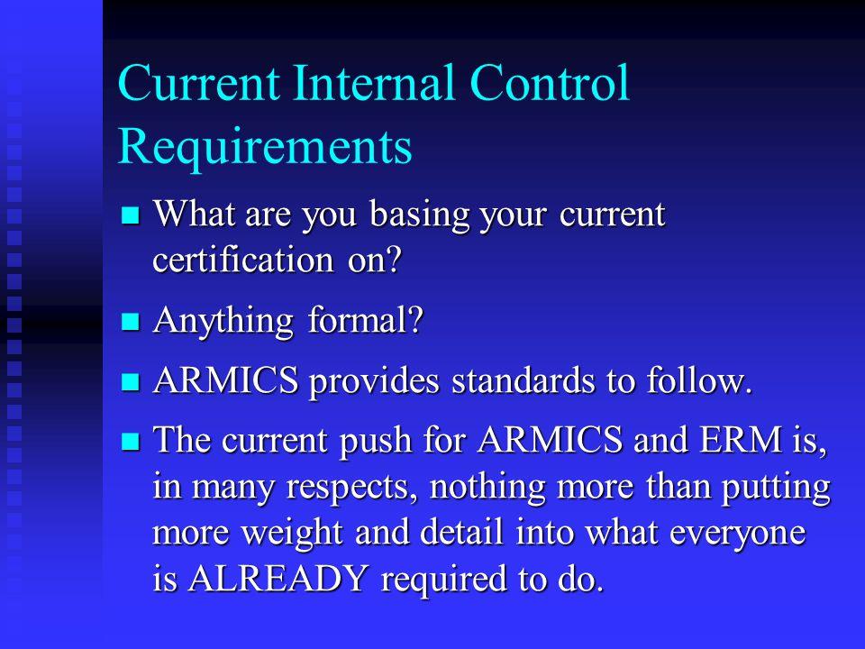 Current Internal Control Requirements