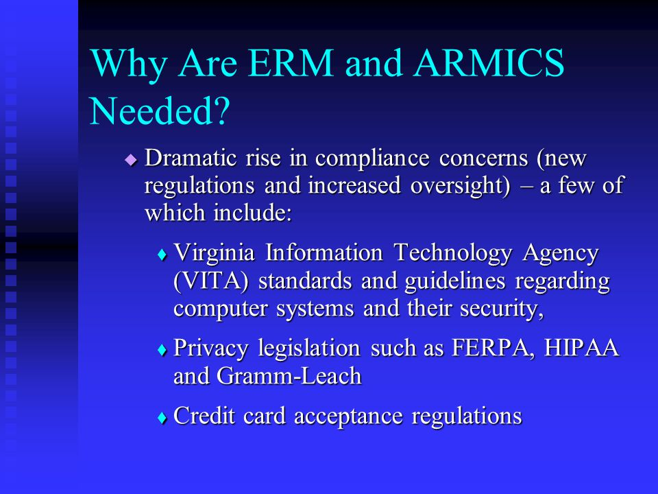 Why Are ERM and ARMICS Needed