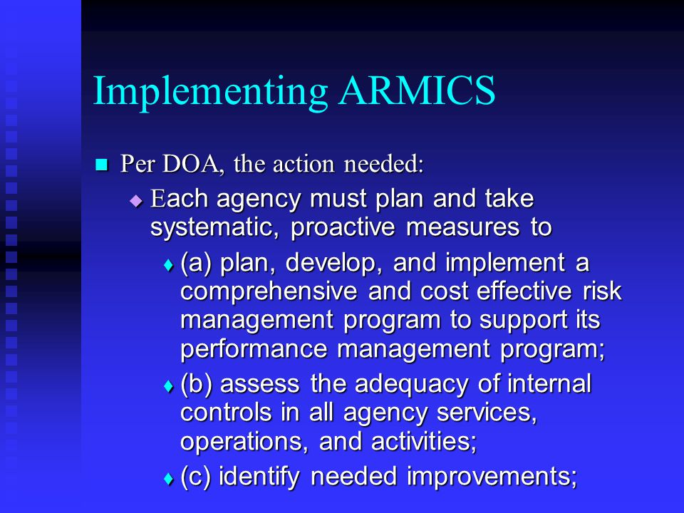 Implementing ARMICS Per DOA, the action needed: