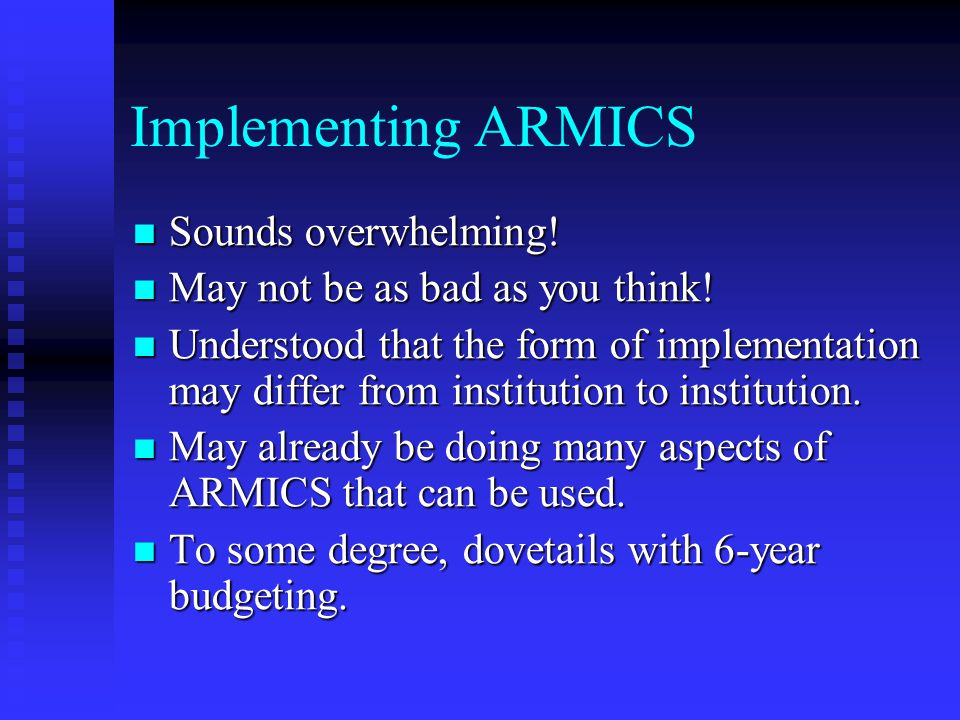 Implementing ARMICS Sounds overwhelming!