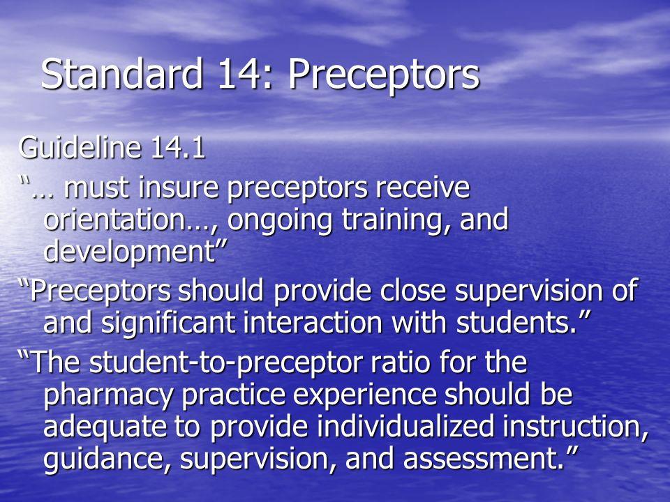 Standard 14: Preceptors Guideline 14.1