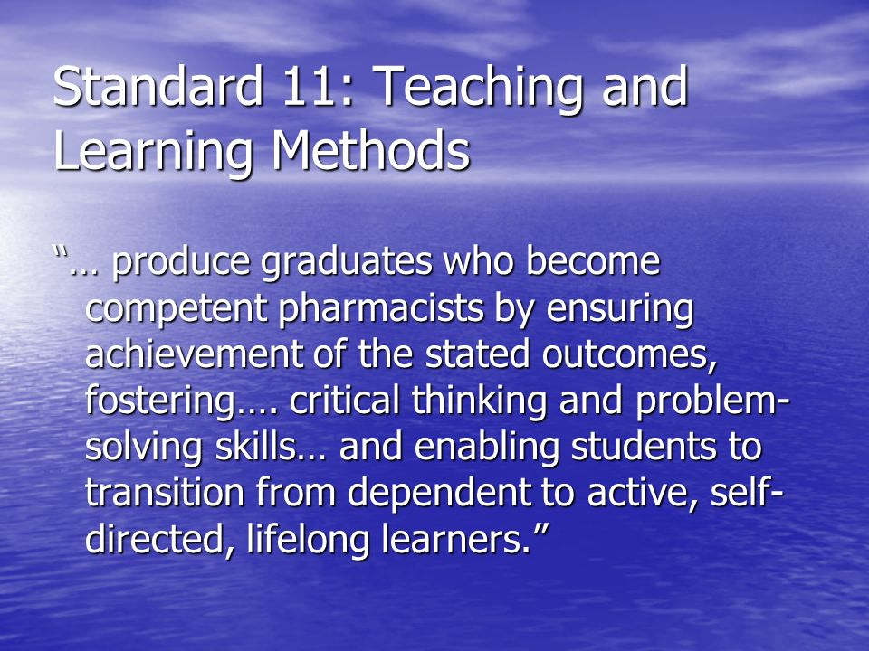 Standard 11: Teaching and Learning Methods