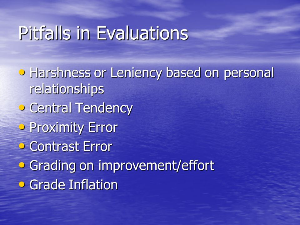 Pitfalls in Evaluations