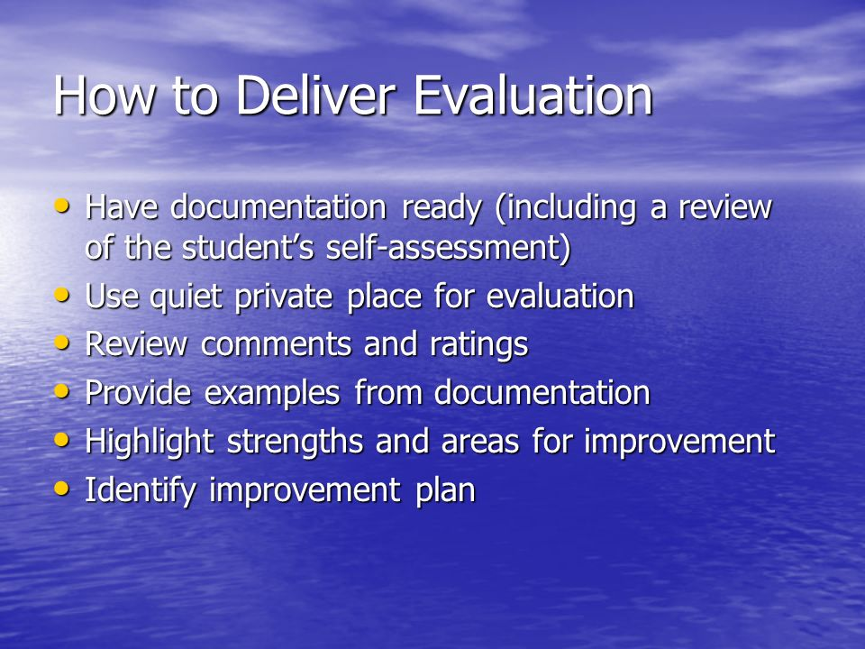 How to Deliver Evaluation