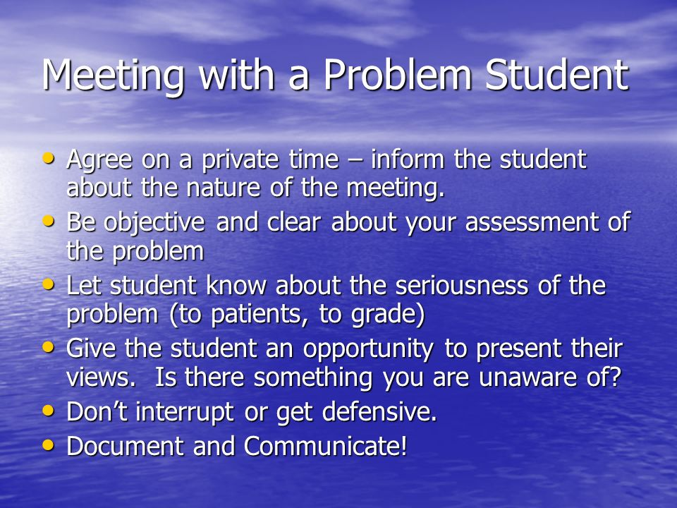 Meeting with a Problem Student