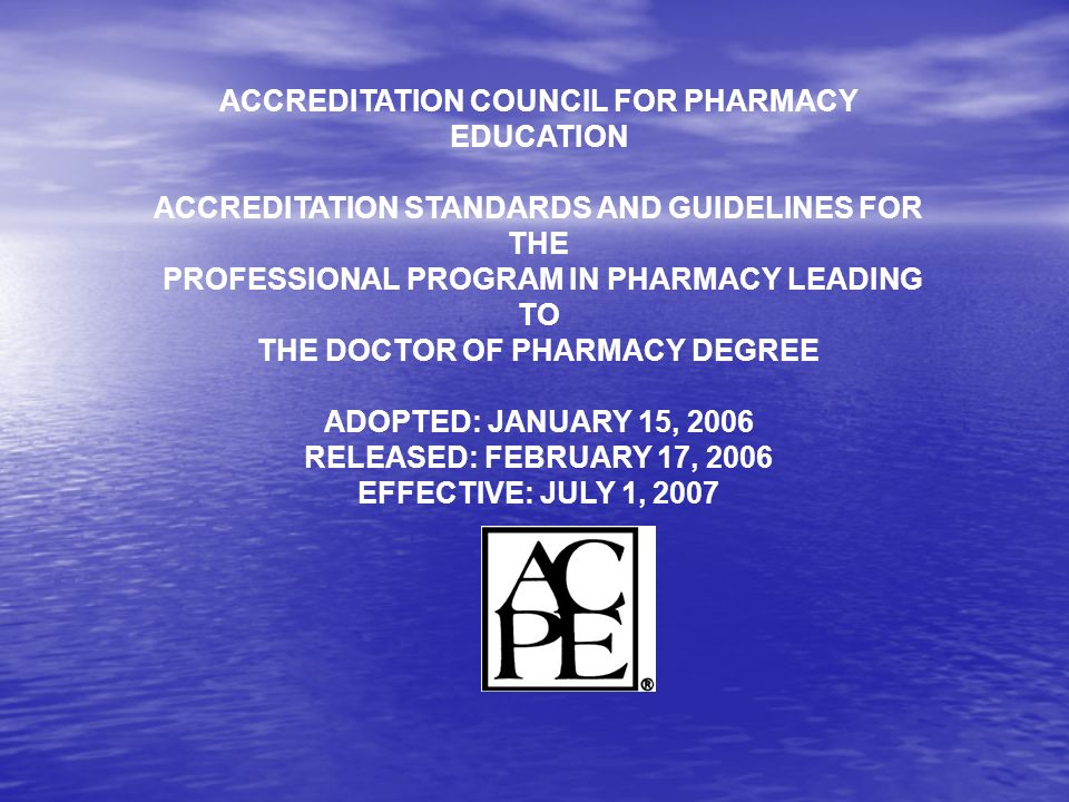 ACCREDITATION COUNCIL FOR PHARMACY EDUCATION