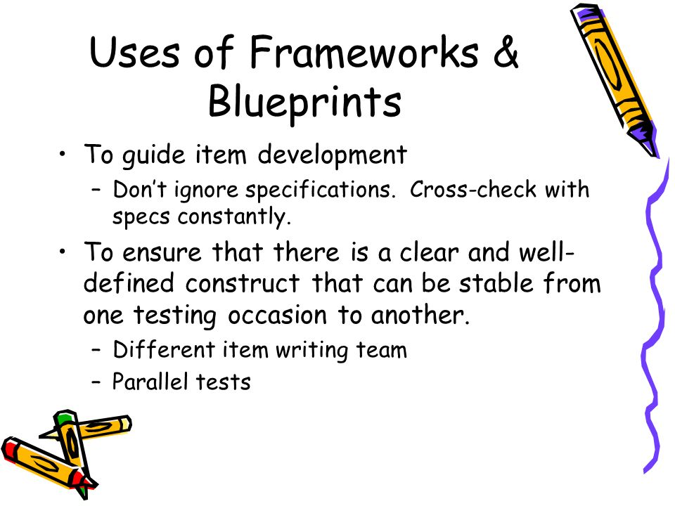 Uses of Frameworks & Blueprints