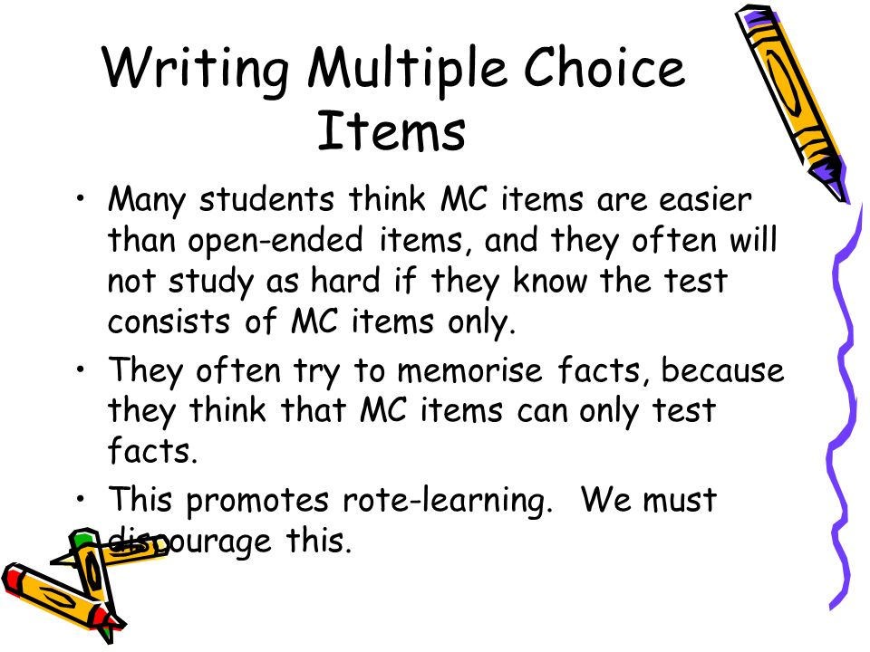 Writing Multiple Choice Items