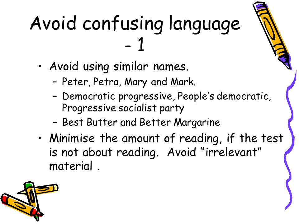 Avoid confusing language - 1