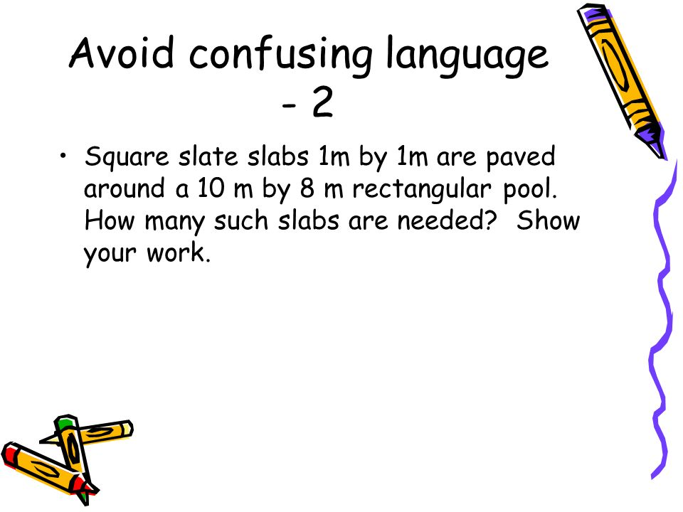 Avoid confusing language - 2