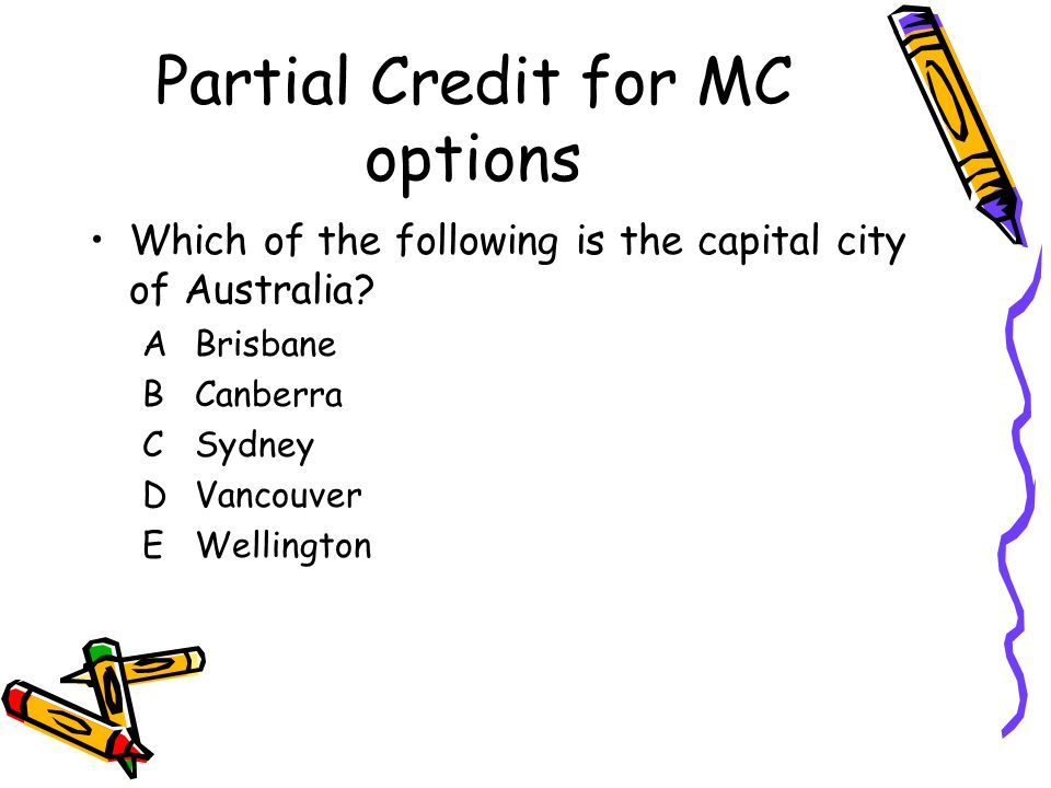 Partial Credit for MC options
