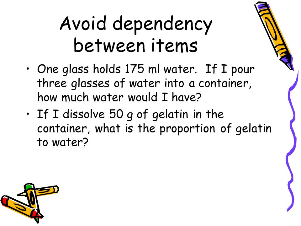 Avoid dependency between items