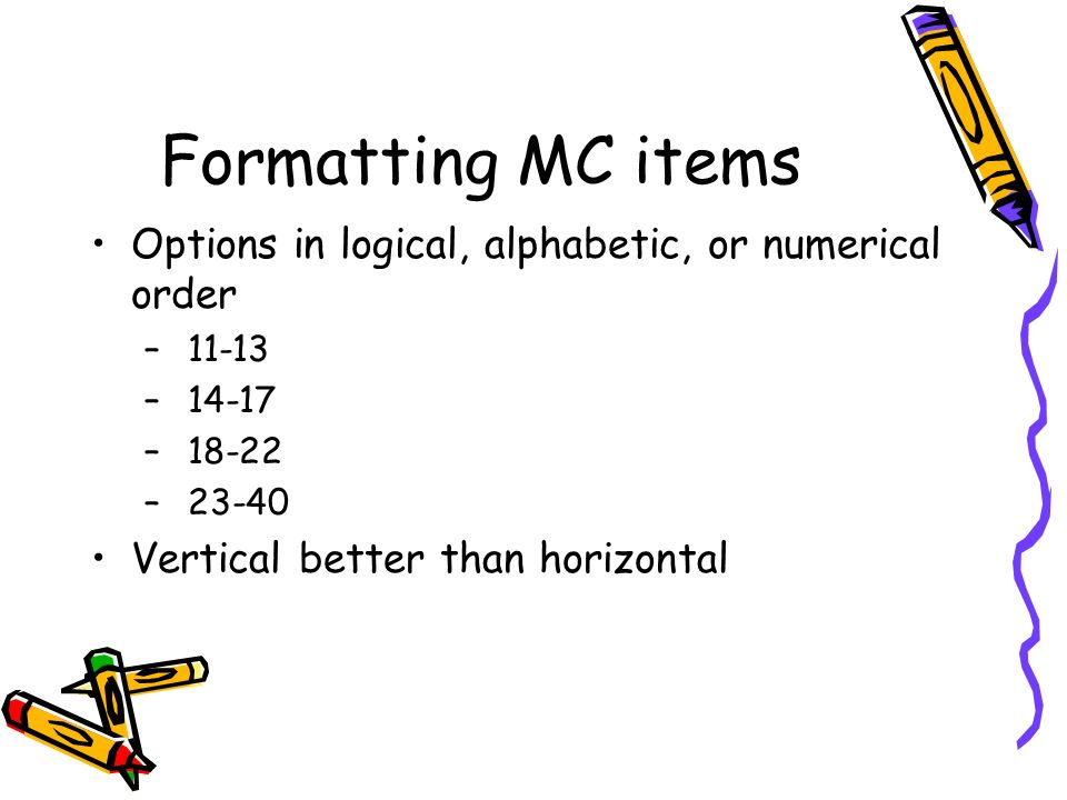 Formatting MC items Options in logical, alphabetic, or numerical order