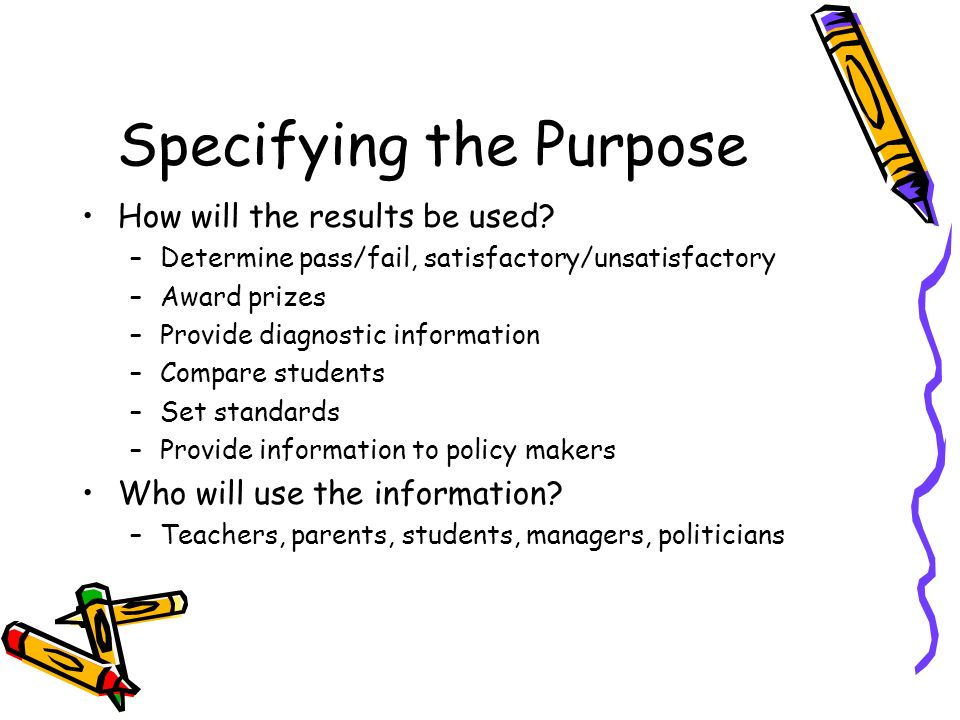 Specifying the Purpose