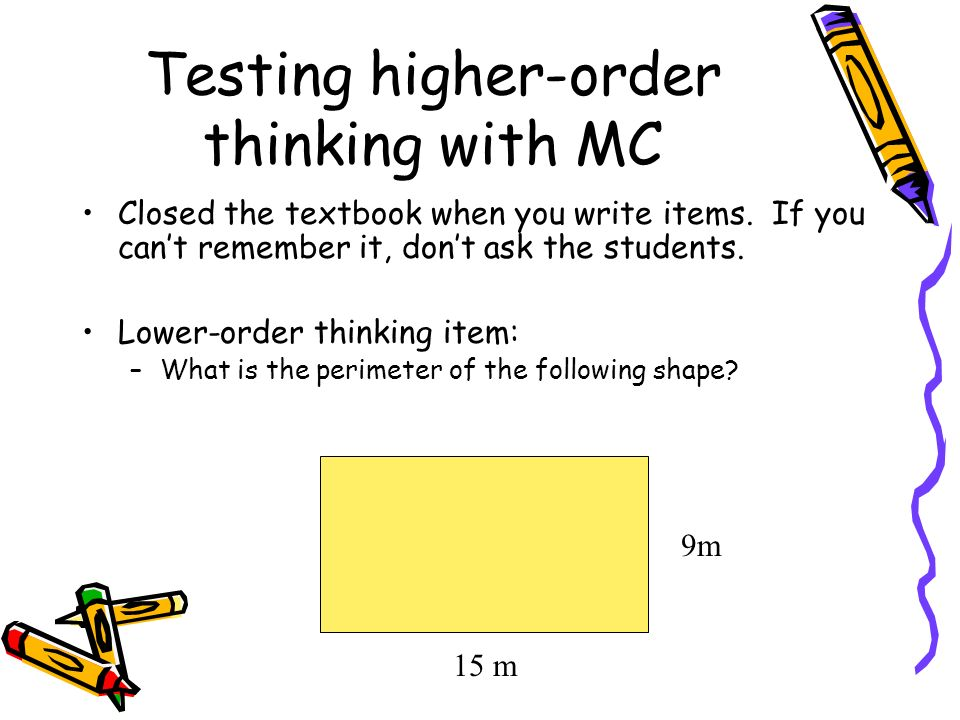 Testing higher-order thinking with MC