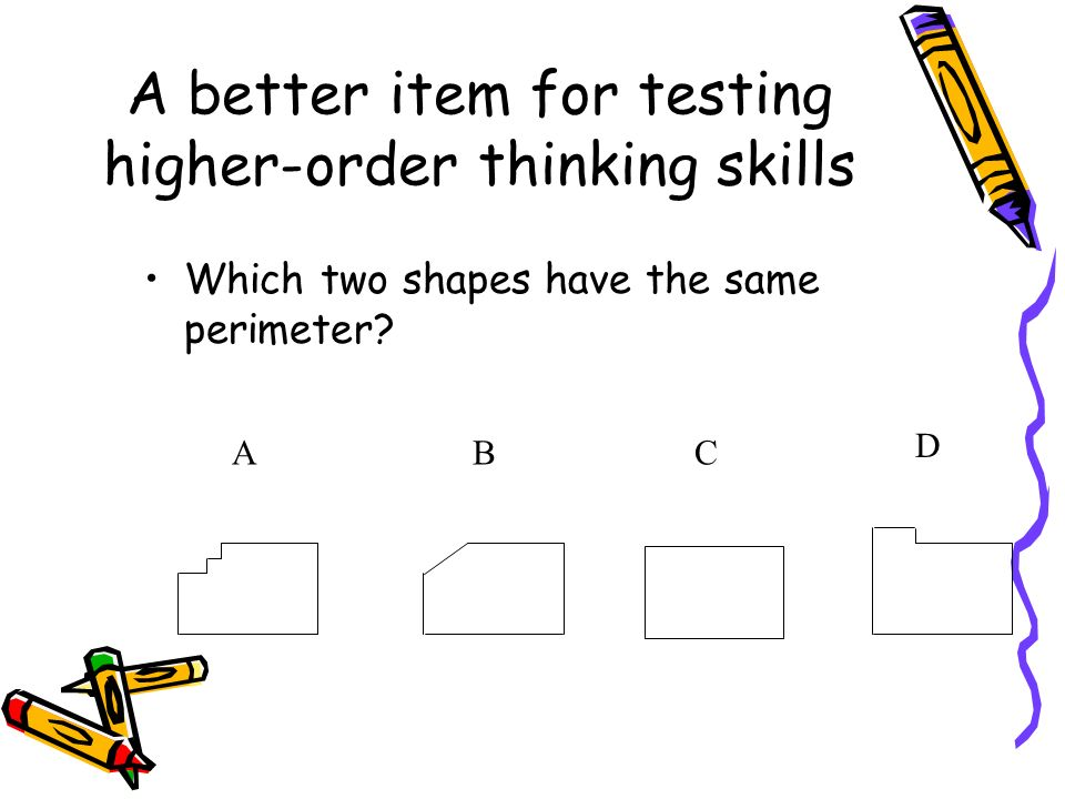 A better item for testing higher-order thinking skills
