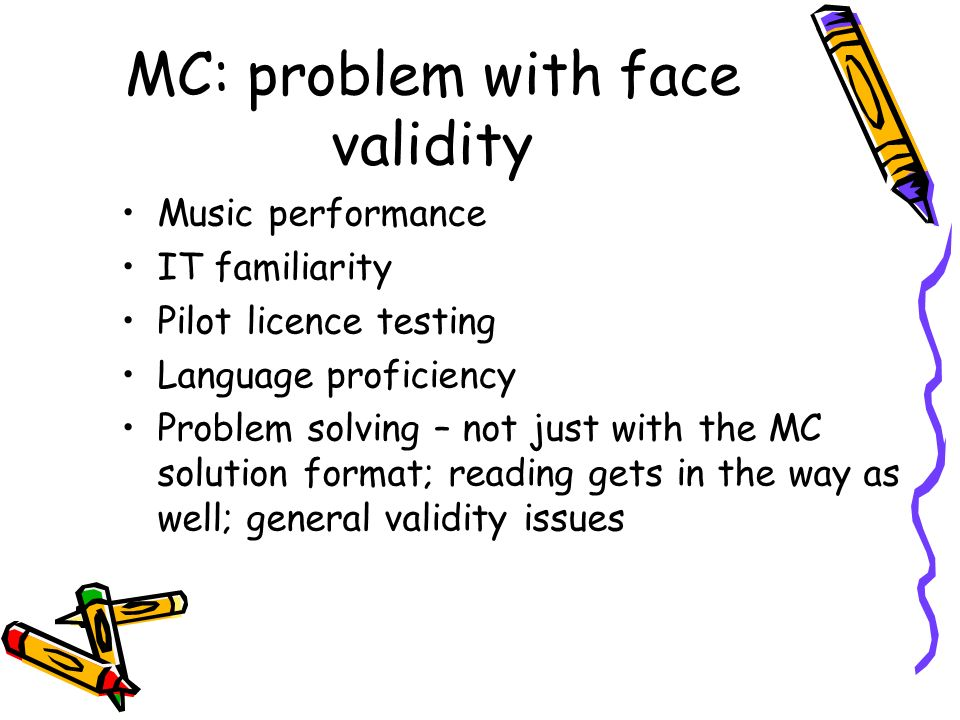 MC: problem with face validity