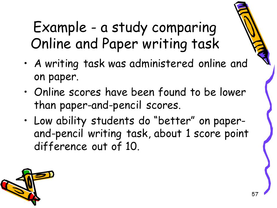Example - a study comparing Online and Paper writing task