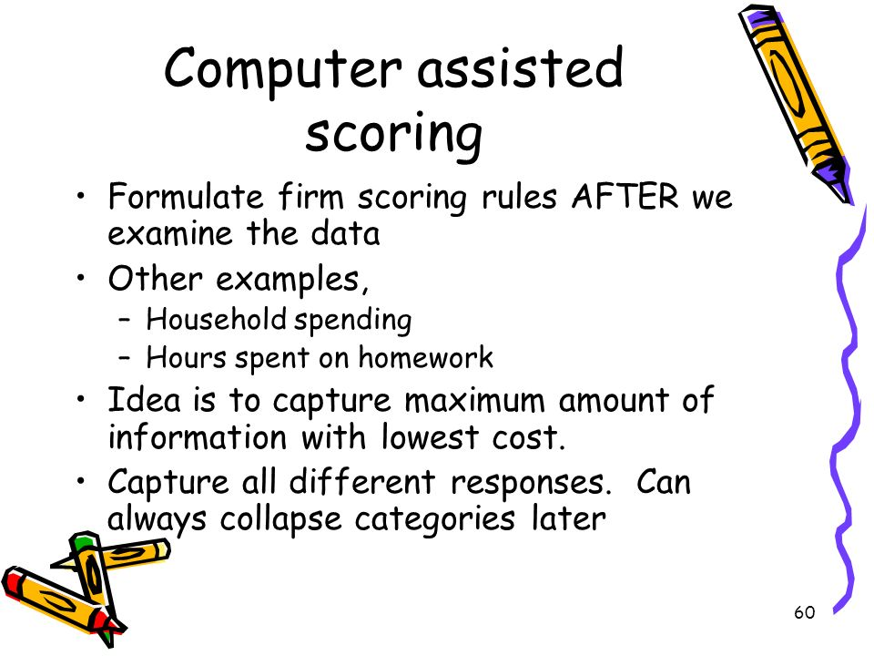 Computer assisted scoring