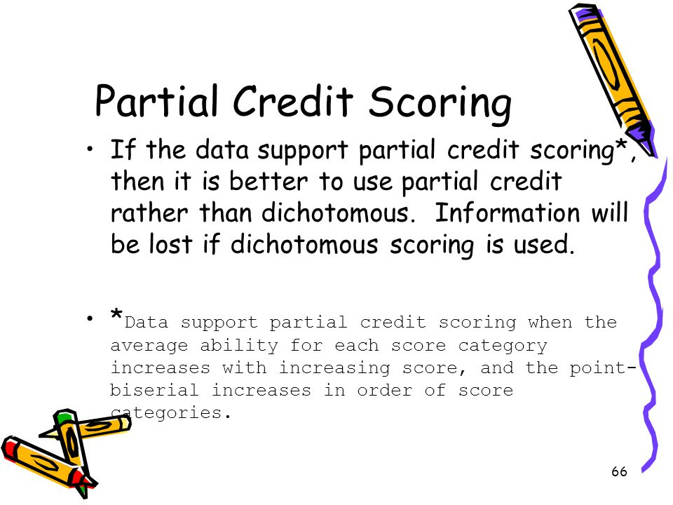 Partial Credit Scoring