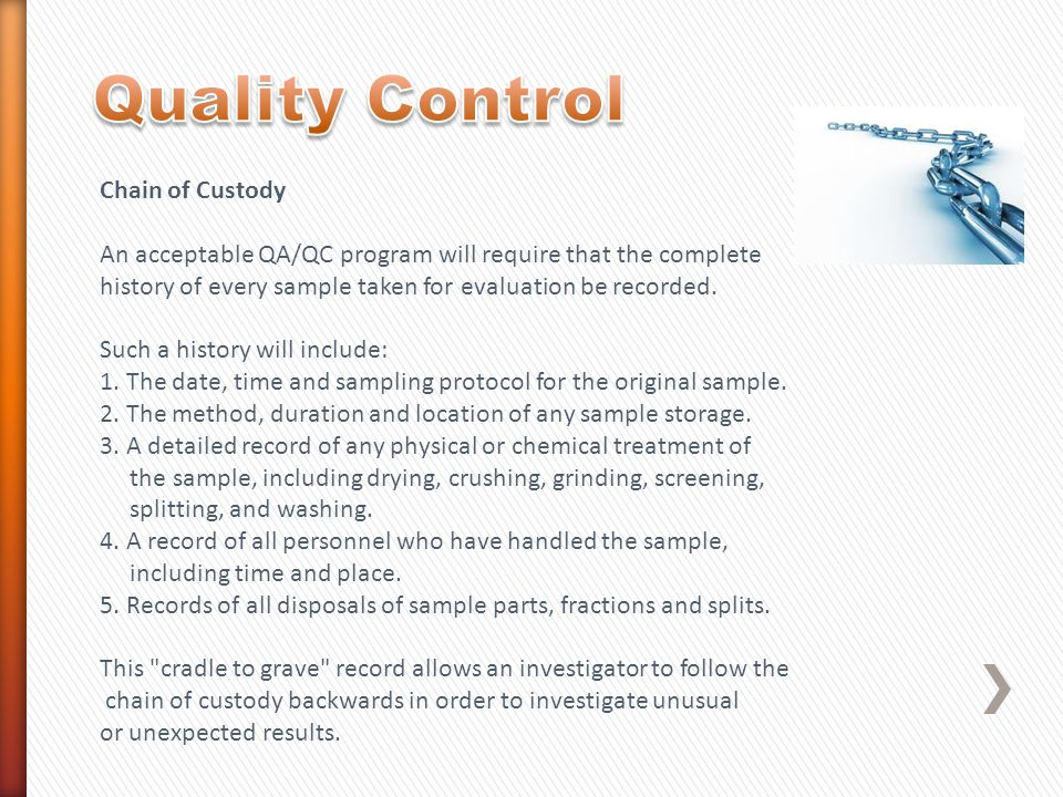 Quality Control Chain of Custody