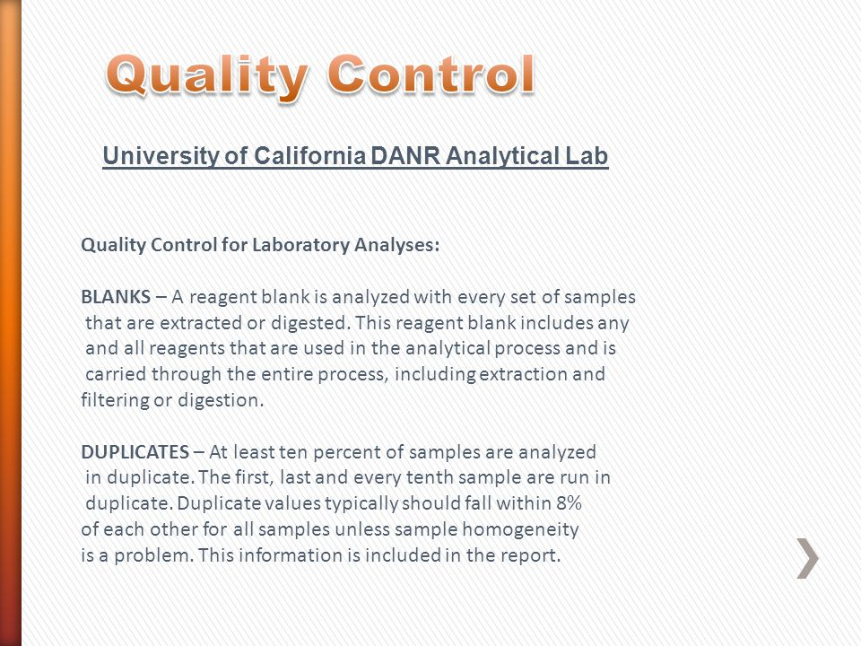 Quality Control University of California DANR Analytical Lab