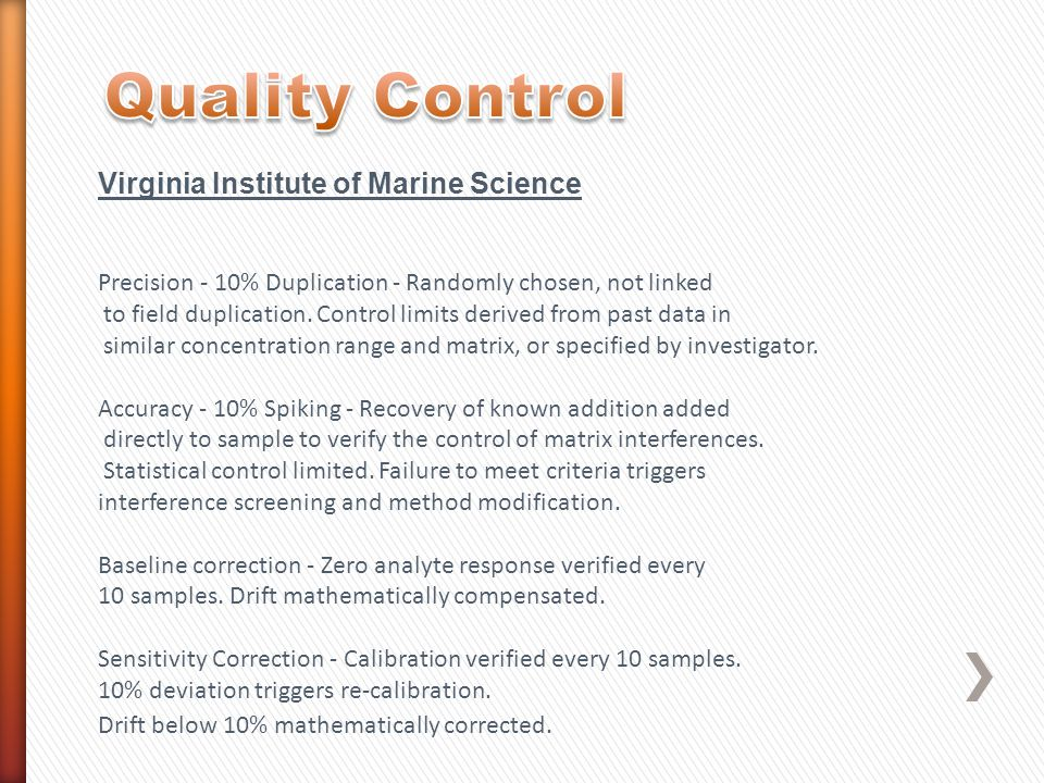 Quality Control Virginia Institute of Marine Science