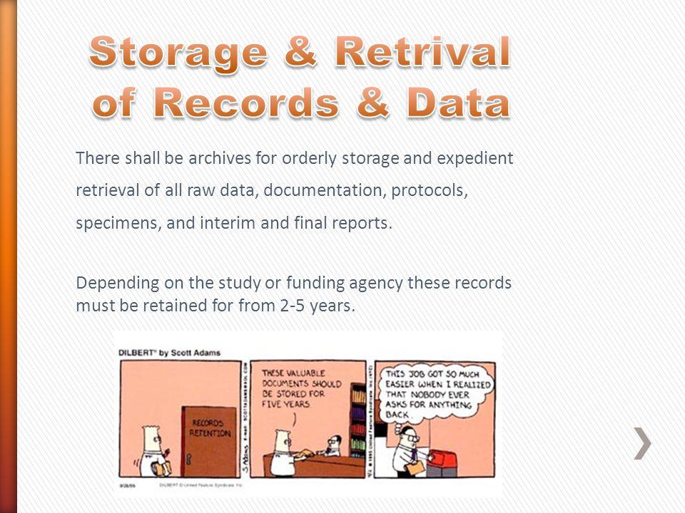 Storage & Retrival of Records & Data