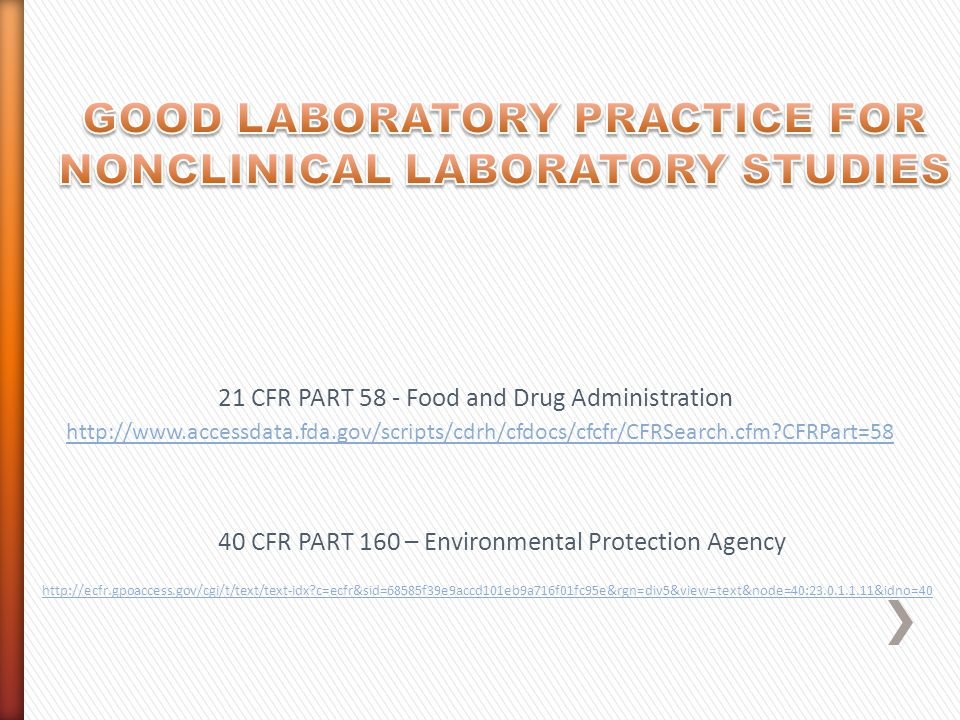 GOOD LABORATORY PRACTICE FOR NONCLINICAL LABORATORY STUDIES