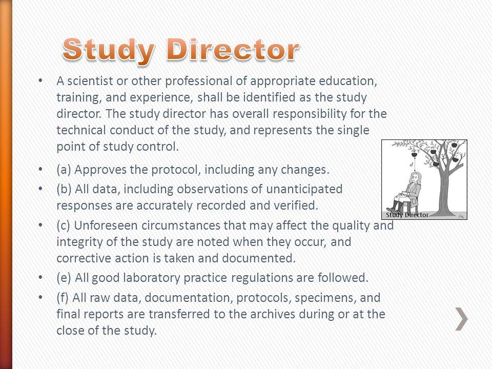 Study Director