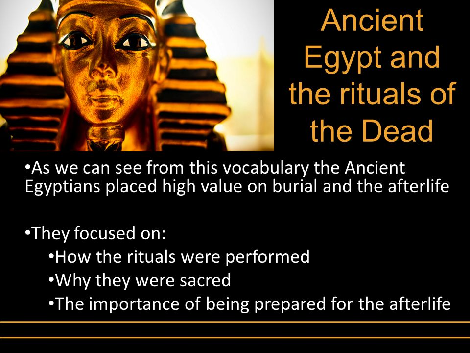 Ancient Egypt and the rituals of the Dead