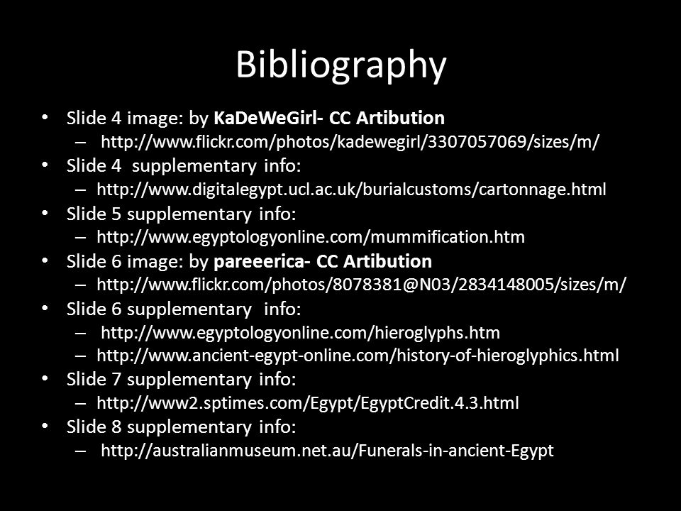 Bibliography Slide 4 image: by KaDeWeGirl- CC Artibution