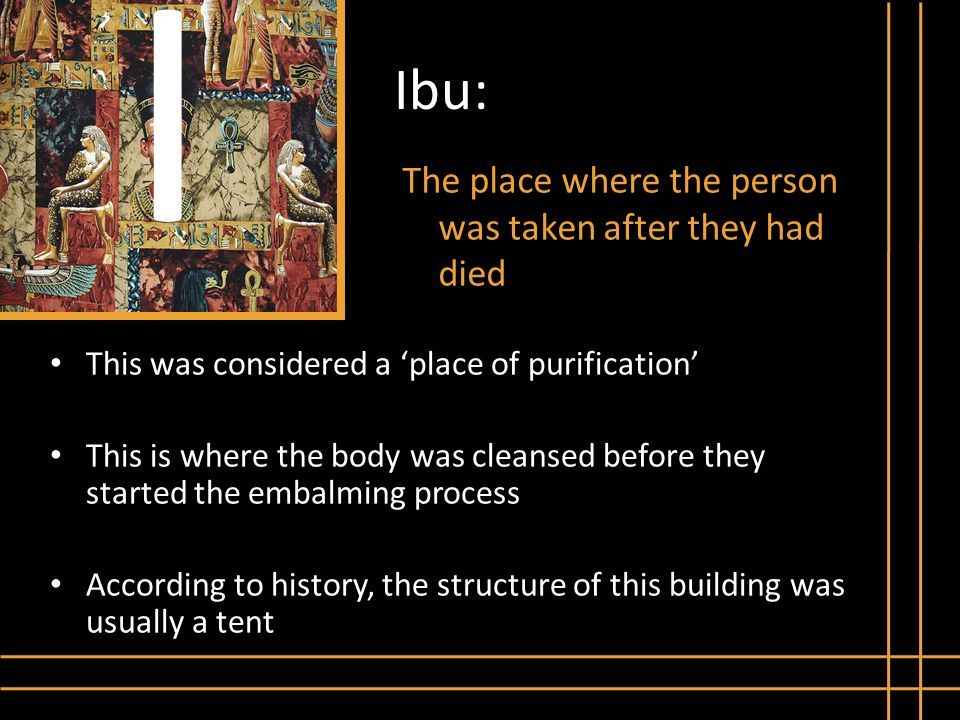 I Ibu: The place where the person was taken after they had died