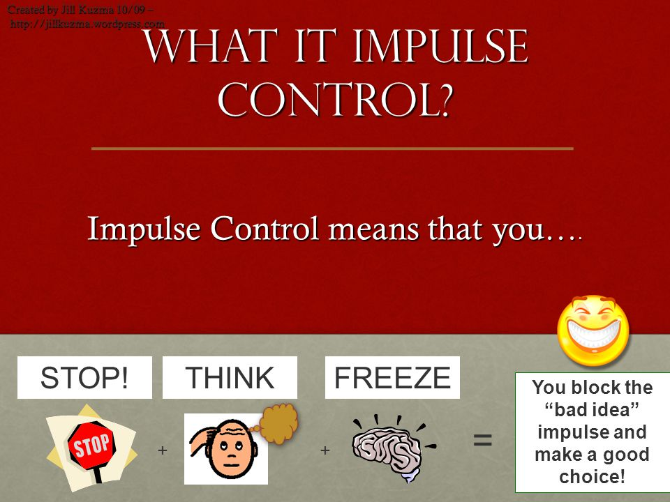 What it Impulse control