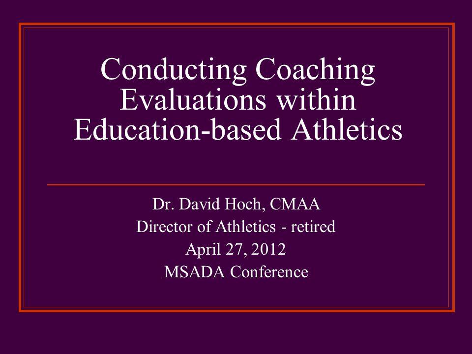 Conducting Coaching Evaluations within Education-based Athletics