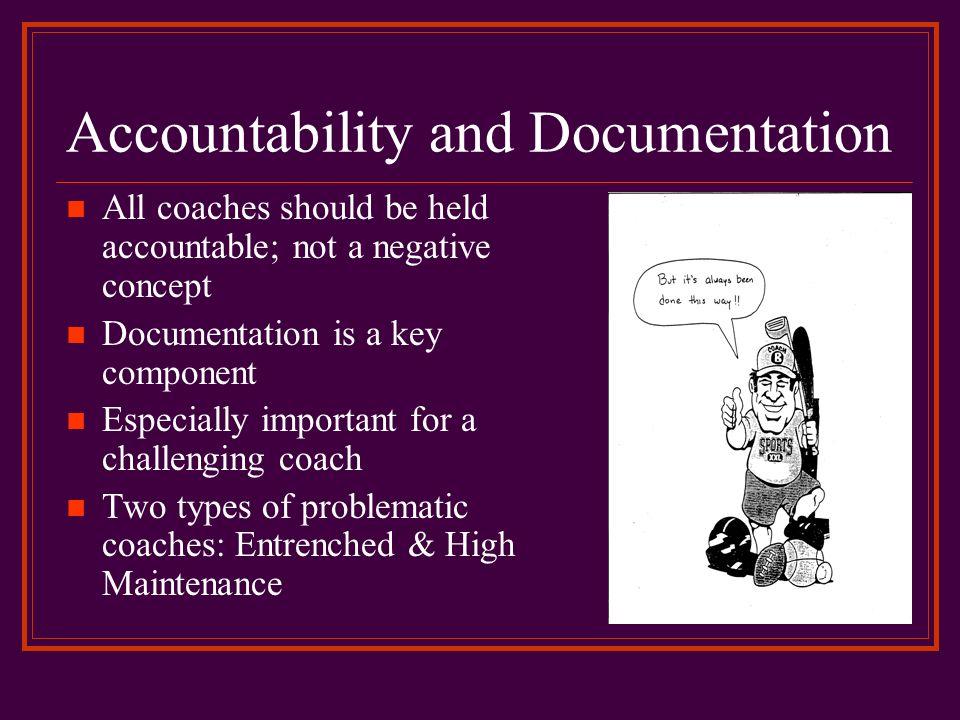 Accountability and Documentation