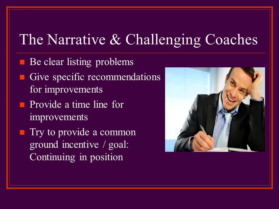 The Narrative & Challenging Coaches