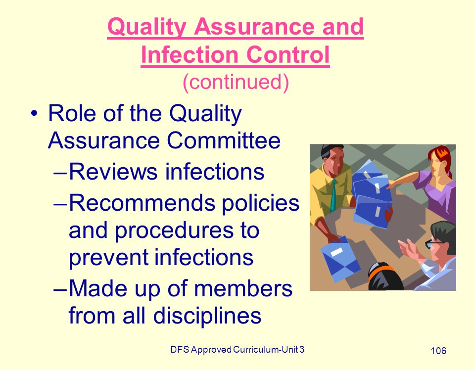 Quality Assurance and Infection Control (continued)
