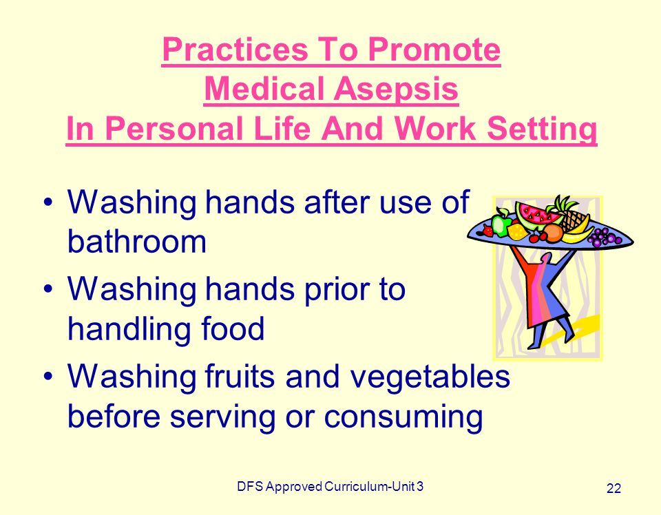 Practices To Promote Medical Asepsis In Personal Life And Work Setting