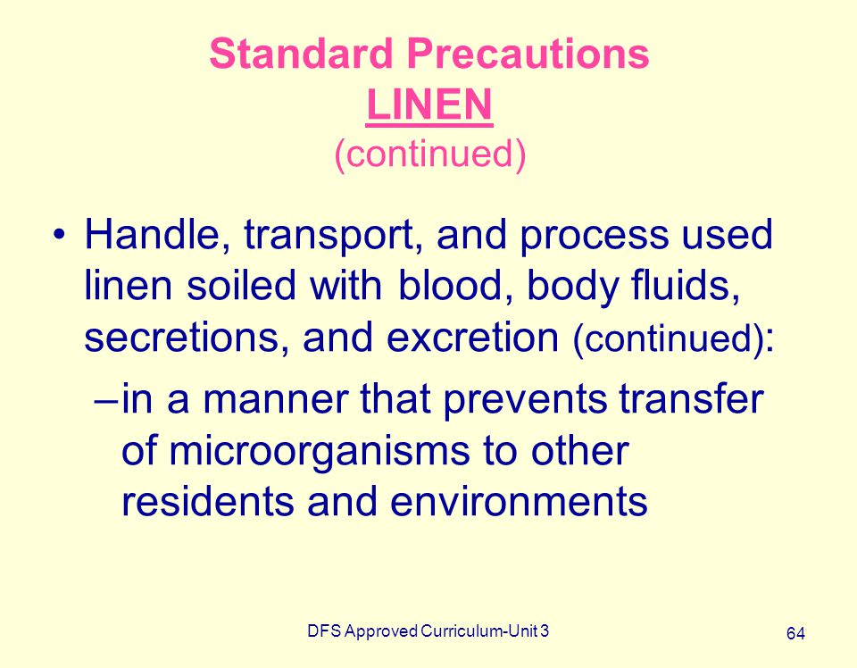 Standard Precautions LINEN (continued)