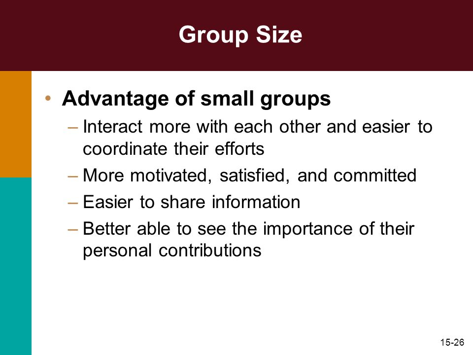 Group Size Advantage of small groups