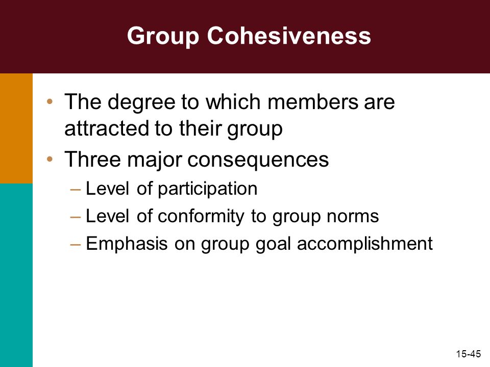 Group CohesivenessThe degree to which members are attracted to their group. Three major consequences.