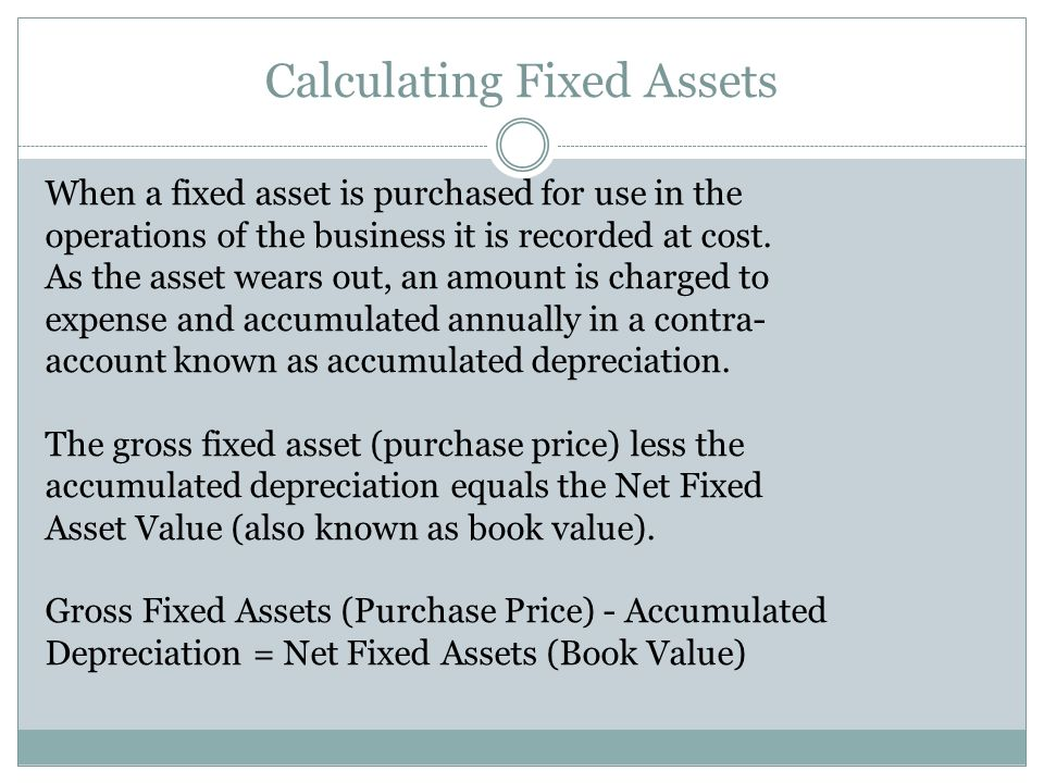 Calculating Fixed Assets