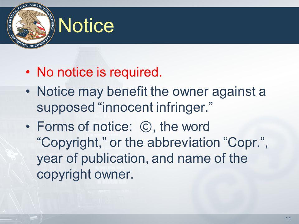 Notice No notice is required.