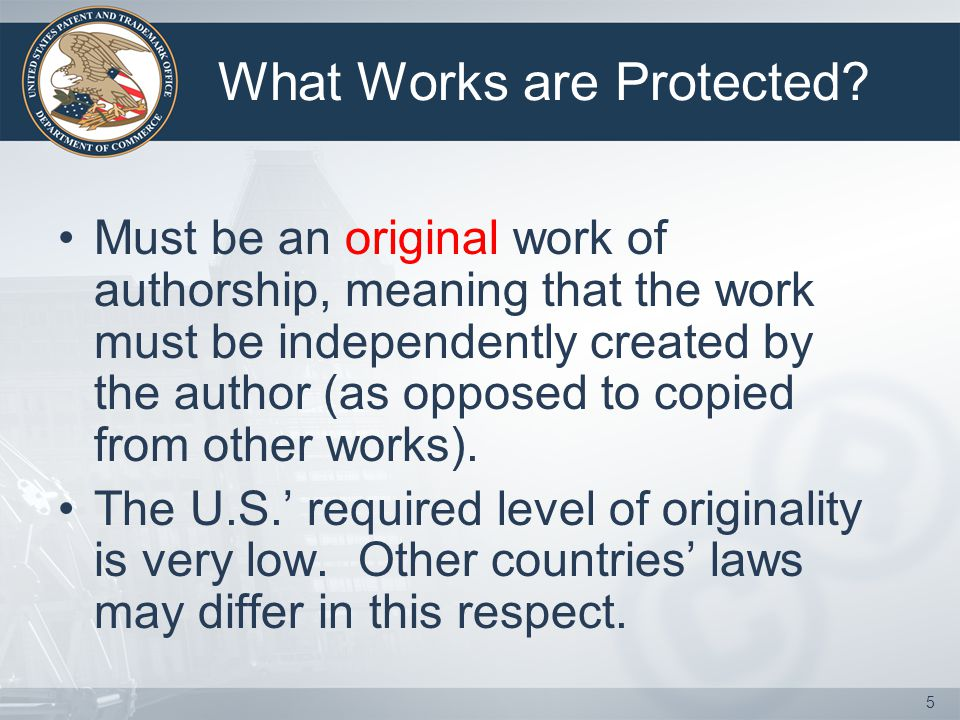 What Works are Protected