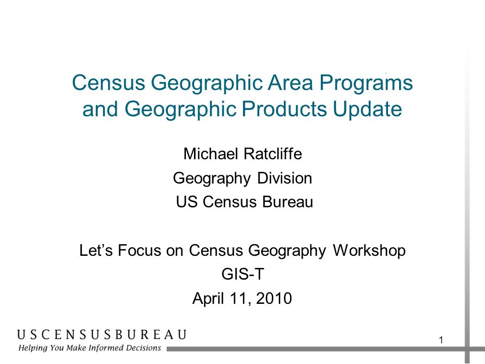Census Geographic Area Programs and Geographic Products Update