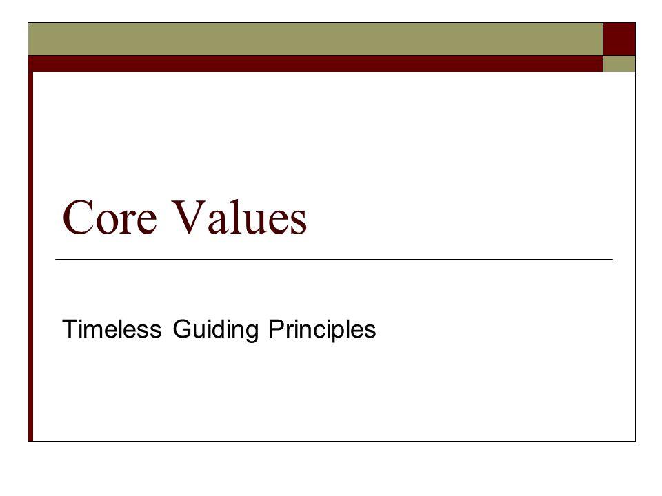 Timeless Guiding Principles