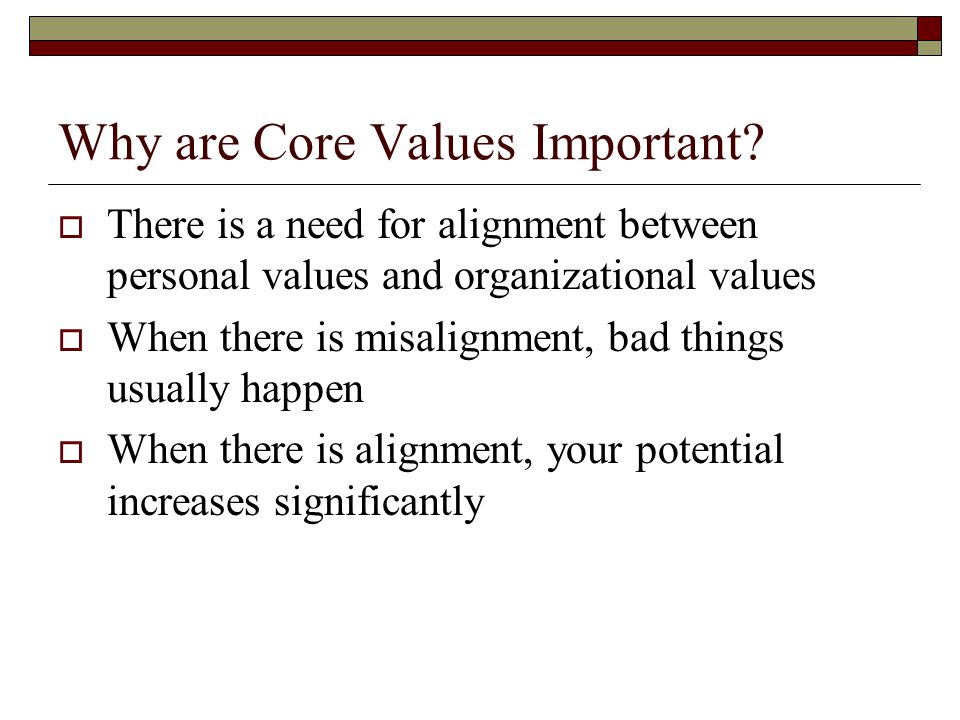 Why are Core Values Important