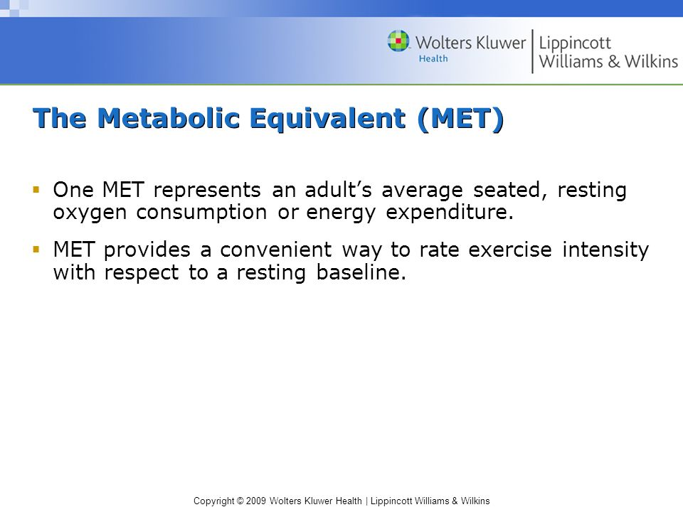 The Metabolic Equivalent (MET)