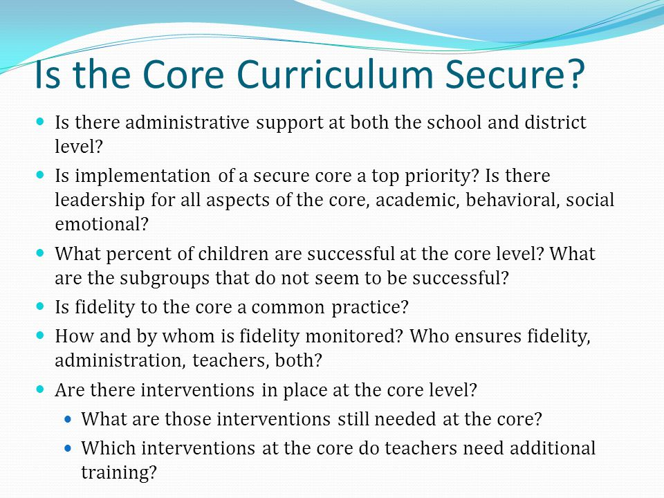Is the Core Curriculum Secure